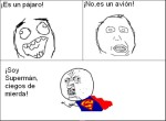Soy superman