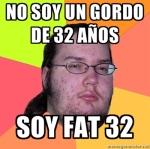 Gordo de 32