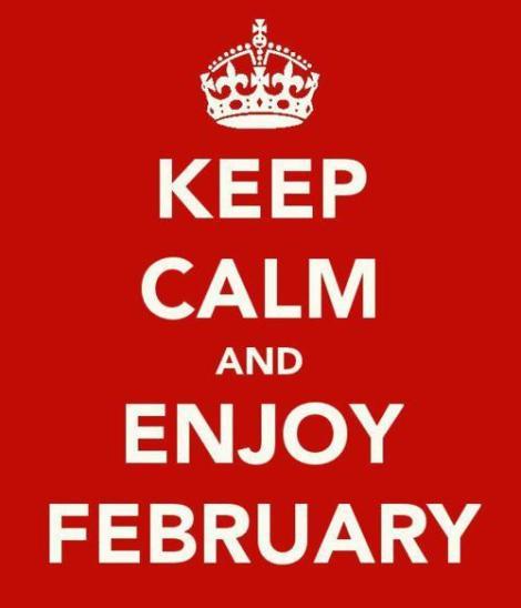 Manten La calma y disfruta Febrero