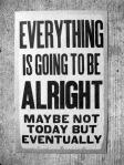 todo estara bien eventualmente